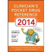 Clinicians Pocket Drug Reference 2014 2014 by Leonard G. Gomella