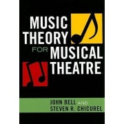 Music Theory for Musical Theatre by John Bell