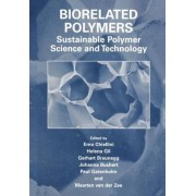 Biorelated Polymers: Combined Proceedings of the First and Second International Conference on Biopolymer Technology, Organised by the International Centre of Biopolymer Technology, Held in Coimbra, Portugal on September 29-October 1, 1999 and in Ischia (N