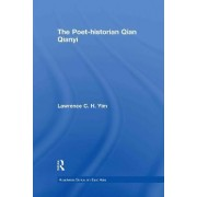 The Poet-historian Qian Qianyi by Lawrence C.H. Yim