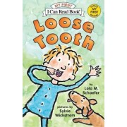 Loose Tooth by Lola M Schaefer