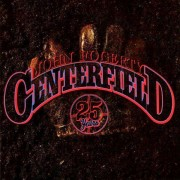 John Fogerty - Centerfield (25th Anniversary) (0602527417622) (1 CD)