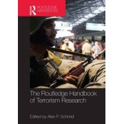 The Routledge Handbook of Terrorism Research by Alex P. Schmid