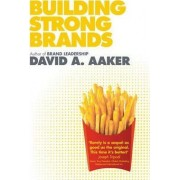 Building Strong Brands by David A. Aaker