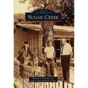 Sugar Creek by Richard N Piland