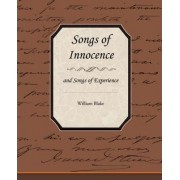 Songs of Innocence and Songs of Experience by William Blake