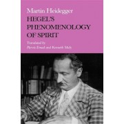 Hegel's Phenomenology of Spirit by Martin Heidegger