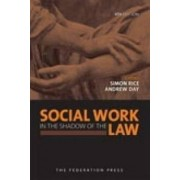 Social Work in the Shadow of the Law by Simon Rice