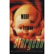More Than Human by Theodore Sturgeon