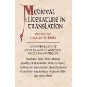 Medieval Literature in Translation by Charles W. Jones
