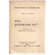 Cahiers De La Quinzaine - Dites, Qu'avez-Vous Vu?