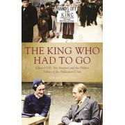 The King Who Had to Go by Adrian Phillips