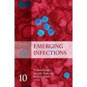 Emerging Infections 10 by W. Michael Scheld