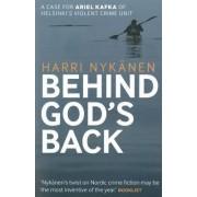 Behind God's Back by Harri Nyk