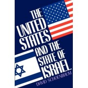The United States and the State of Israel by Professor of History David Schoenbaum