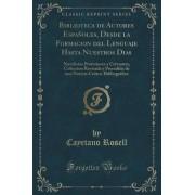 Biblioteca de Autores Espanoles, Desde La Formacion del Lenguaje Hasta Nuestros Dias by Cayetano Rosell