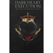 Dark Heart: Execution