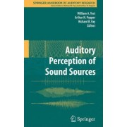 Auditory Perception of Sound Sources by William A. Yost