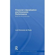 Financial Liberalization and Economic Performance by Luiz Fernando De Paula