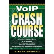 Voice Over IP Crash Course by Steven Shepard