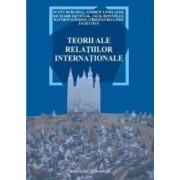 Teorii Ale Relatiilor Internationale - Scott Burchill