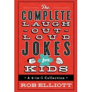 The Complete Laugh-Out-Loud Jokes for Kids by Rob Elliott