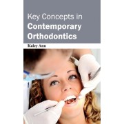 Key Concepts in Contemporary Orthodontics