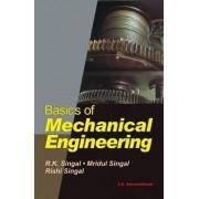 Basics of Mechanical Engineering by R. K. Singal