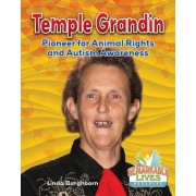Temple Grandin: Pioneer for Animal Rights and Autism Awareness