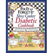Fix-It and Forget-It Slow Cooker Diabetic Cookbook by Phyllis Good