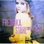 Fredrika Stahl - Sweep me away (0886978181022) (1 CD)