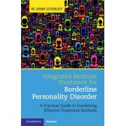 Integrated Modular Treatment for Borderline Personality Disorder by W. John Livesley