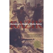 Memoirs of a Warsaw Ghetto Fighter by Simha (Kazik) Rotem