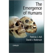 The Emergence of Humans by Patricia J. Ash