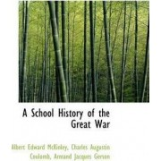 A School History of the Great War by Albert Edward McKinley