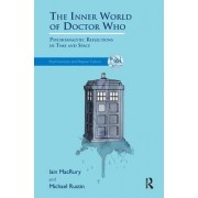 The Inner World of Doctor Who by Iain MacRury