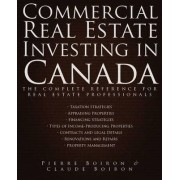 Commercial Real Estate Investing in Canada by Pierre Boiron
