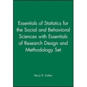 Essentials of Statistics for the Social and Behavioral Sciences: AND Essentials of Research Design and Methodology by Barry H. Cohen