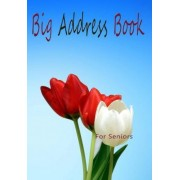 Big Address Book for Seniors by Blank Books 'n' Journals