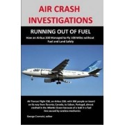 Air Crash Investigations by George Cramoisi