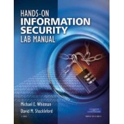 Hands-On Information Security Lab Manual by Michael E Whitman