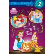 Disney Princess: A Fairy-Tale Fall by Apple Jordan