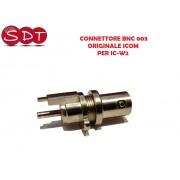CONNETTORE BNC 003 ORIGINALE ICOM PER IC-W2