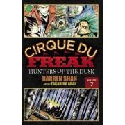 Cirque Du Freak: The Manga, Volume 7 by Darren Shan