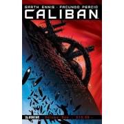Caliban: Volume one by Facundo Pericio