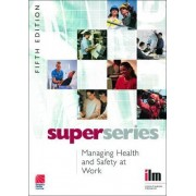 Managing Health and Safety at Work by Institute of Leadership & Management