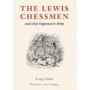 The Lewis Chessmen by Irving L. Finkel