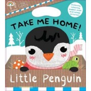 Take Me Home - Little Penguin by Barbi Sido