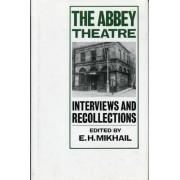 The Abbey Theatre by E. H. Mikhail