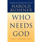 Who Needs God? by Harold S. Kushner
